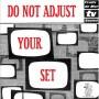 do_not_adjust_your_set_2