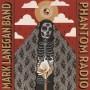 MARK LANEGAN BAND - Phantom Radio