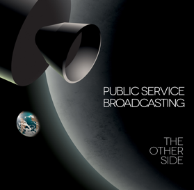 Public Service Broadcasting - The Other Side