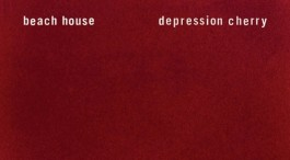 Album Review: Beach House - Depression Cherry