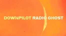 Album Review: Downpilot - Radio Ghost