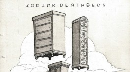 Album Review: Kodiak Deathbeds - Kodiak Deathbeds