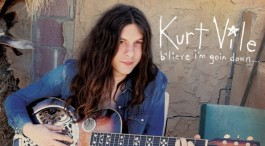 Album Review: Kurt Vile - b'lieve i'm goin down...