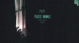 ALBUM REVIEW: PLASTIC ANIMALS - PICTURES FROM THE BLACKOUT