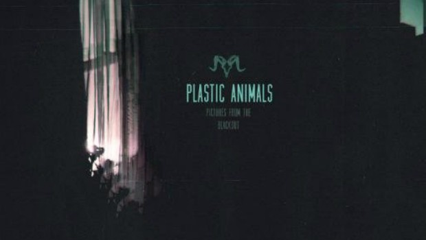 Plastic Animals - Pictures From The Blackout
